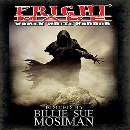 Fright Mare: Women Write Horror