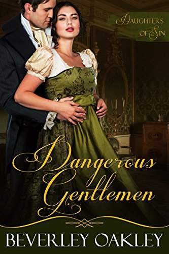 Dangerous Gentlemen (Daughters of Sin Book - Dangerous Oakley