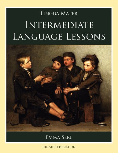 Intermediate Language Lessons (Lingua Mater)
