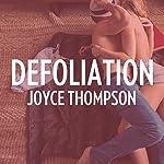 Defoliation | Joyce Thompson