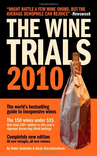 The Wine Trials 2010: The World