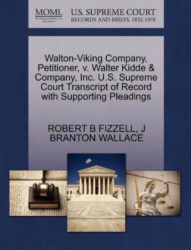 Walton-Viking Company, Petitioner, v. Walter Kidde & Company, Inc. U.S. Supreme Court Transcript of Record with Supporting Pleadings