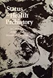 img - for Status and Health in Prehistory: A Case Study of the Moundville Chiefdom (Smithsonian Series in Archaeological Inquiry) book / textbook / text book