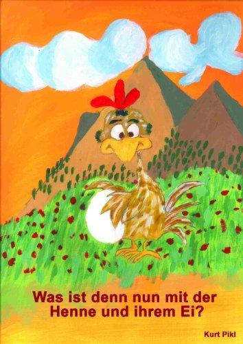 Download Was ist denn nun mit der Henne und ihrem Ei? (German Edition) Pdf