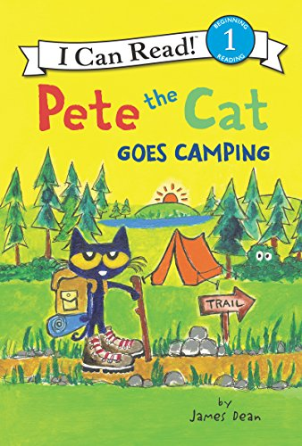 Pete the Cat Goes Camping (I Can Read Level 1) ()