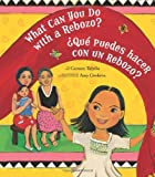 What Can You Do with a Rebozo?, Carmen Tafolla, 1582462712