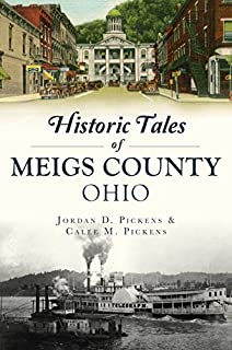 Book Cover: Historic Tales of Meigs County, Ohio