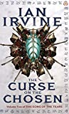The Curse On The Chosen: The Song of the Tears, Volume Two (A Three Worlds Novel)