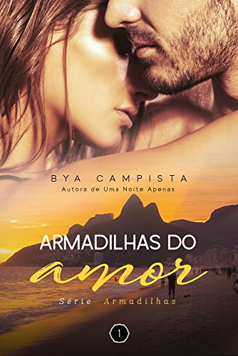 ARMADILHAS DO AMOR