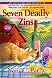 Seven Deadly Zins: A Sonoma Wine Country Mystery