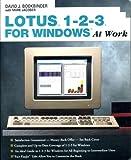 Lotus 1-2-3 for Windows at Work, Bookbinder, David J., 0201567911