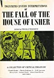 Twentieth Century Interpretations of The Fall of the House of Usher A Collection of Critical Essays