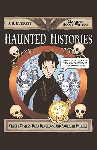 History Of Halloween For Middle School (Haunted Histories: Creepy Castles, Dark Dungeons, and Powerful)