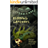 Chuggie and the Bleeding Gateways (Mischief Mayhem Want and Woe Book 2)