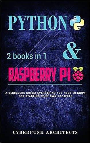 Amazon coding python raspberry pi 2 books in 1 the amazon coding python raspberry pi 2 books in 1 the blueprint to raspberry pi 3 and python programming cyberpunk blueprint series 9781544774947 malvernweather Image collections