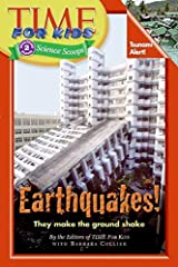Time For Kids: Earthquakes! (Time for Kids: Science Scoops: Level 2) Paperback