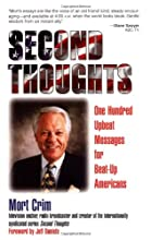 Second Thoughts: One Hundred Upbeat Messages for Beat-Up Americans