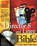 Director 8 and Lingo Bible, John R. Nyquist and Robert Martin, 0764534866
