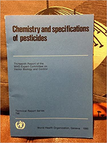 chemistry and specifications of pesticides who expert committee on vector biology and control
