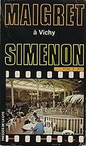 """Afficher """"Maigret à Vichy"""""""