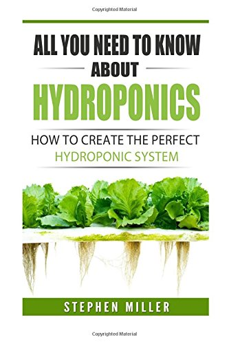 Download All You Need To Know About Hydroponics How To Create The