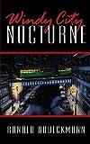 Windy City Nocturne, Ronald Brueckmann, 1434351564