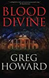 Blood Divine by  Greg Howard in stock, buy online here