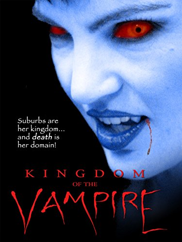 Kingdom of the Vampire (1991) (Gothic Vampires)