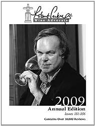 Robert Parker's Wine Advocate 2009 (English Edition)