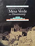 Understanding the Anasazi of Mesa Verde and Hovenweep