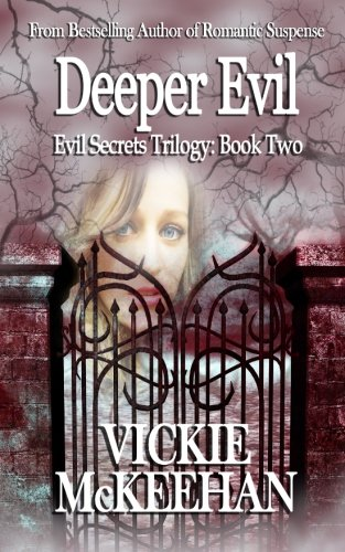 Deeper Evil: The Evil Trilogy Book Two (Volume 2)