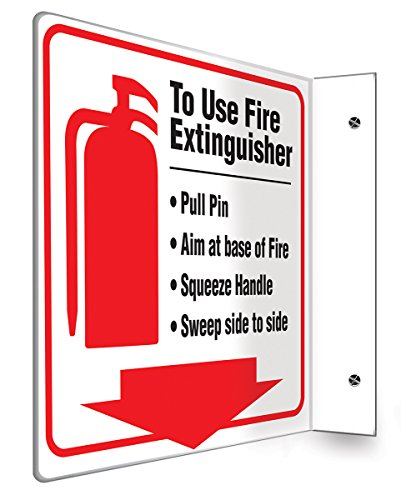 - Accuform Signs PSP726 Projection Sign 90D, Legend TO USE FIRE EXTINGUISHER - PULL PIN-AIM AT BASE, 8
