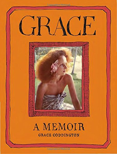 Grace: A Memoir (Fashion Magazine People)