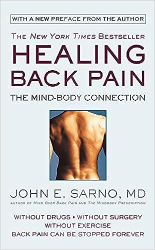 e6ba82240c Healing Back Pain  The Mind-Body Connection  John E. Sarno  9781538712610   Amazon.com  Books