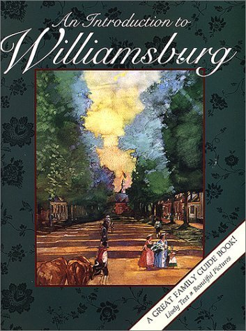 Introduction to Williamsburg by Paul Lackner - Malls Williamsburg Shopping