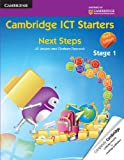 Cambridge ICT Starters: Next Steps, Stage 1, Jill Jesson and Graham Peacock, 1107625068
