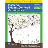 Teaching Student-Centered Mathematics: Developmentally Appropriate Instruction for Grades 3-5 (Volume II) (Student Centered M