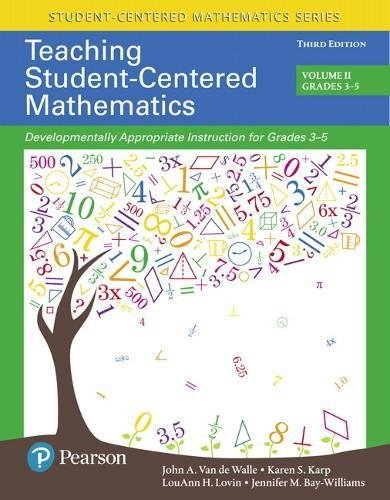 Books : Teaching Student-Centered Mathematics: Developmentally Appropriate Instruction for Grades 3-5 (Volume II) (3rd Edition) (Student Centered Mathematics Series)