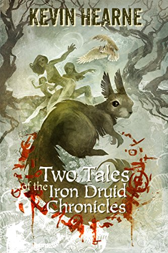"""Two Tales of the Iron Druid Chronicles"" av Kevin Hearne"