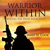 Warrior Within: Surviving the Dead, Volume 3 | James N. Cook