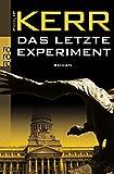 Das letzte Experiment (Bernie Gunther ermittelt, Band 5)