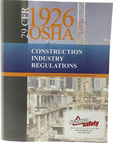 JULY 2016 Edition 29 CFR 1926 OSHA Construction Industry Regulations