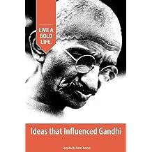 Ideas that Influenced Gandhi