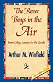 The Rover Boys in the Air, Arthur M Winfield, 1421841347