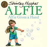 Alfie Gets in First by Shirley Hughes (2009-05-07)