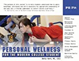 Personal Wellness for the Modern College Student, Betty J. Kern, 1932802363