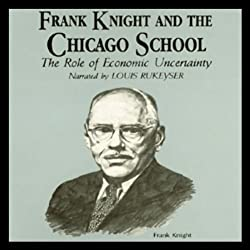 Frank Knight and the Chicago School