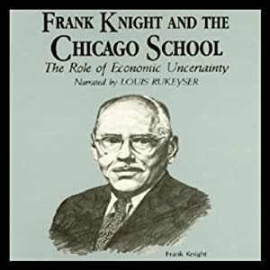 Frank Knight and the Chicago School Audiobook