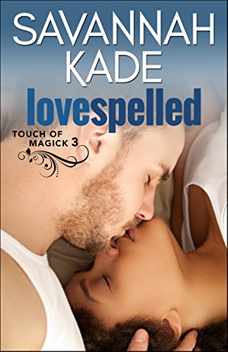 LoveSpelled (Touch of Magick Series Book 3) - Kindle edition by