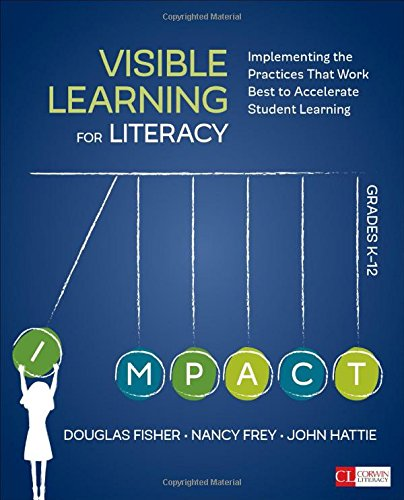 Pdf Teaching Visible Learning for Literacy, Grades K-12: Implementing the Practices That Work Best to Accelerate Student Learning (Corwin Literacy)